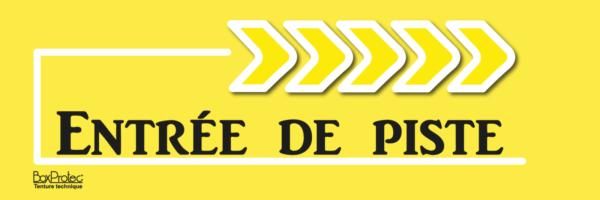 flèche entrée de piste jaune boxprotec