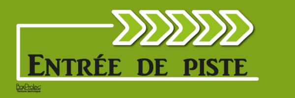 flèche entrée de piste vert boxprotec