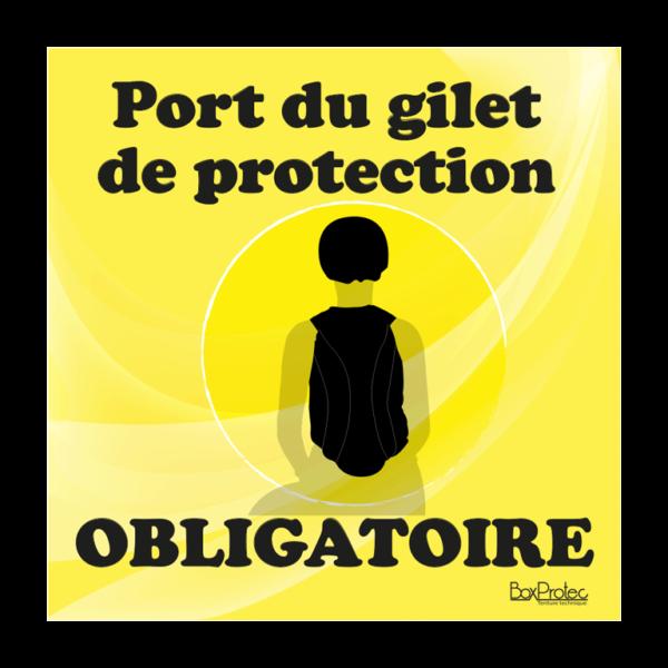 panneau port du gilet de protection obligatoire jaune