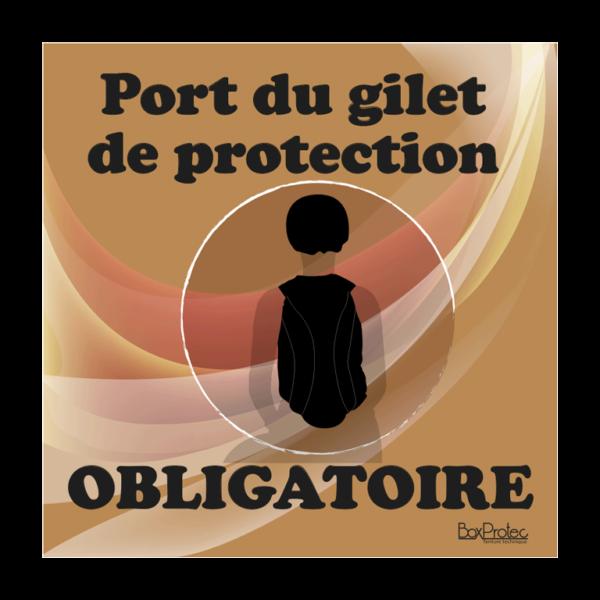 panneau port du gilet de protection obligatoire marron