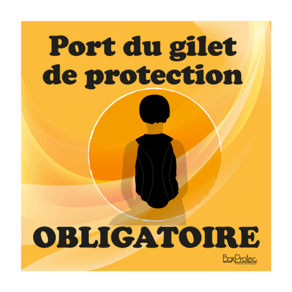 panneau port du gilet de protection obligatoire orange