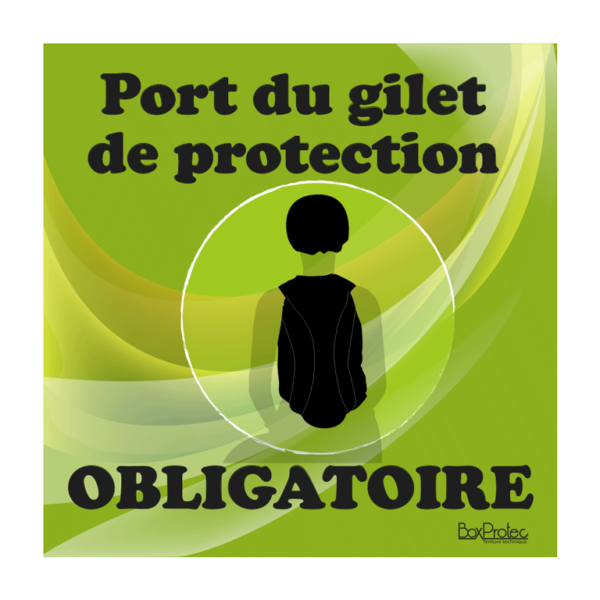 panneau port du gilet de protection obligatoire vert