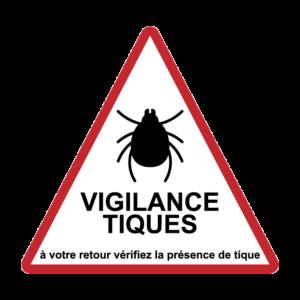 MALADIE : panneau attention vigilance tiques