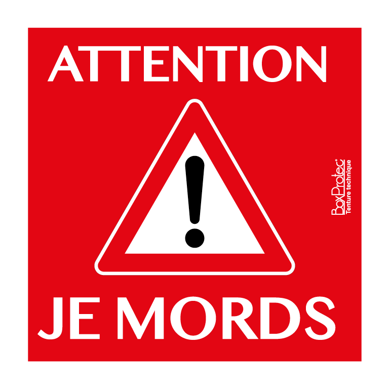 panneau attention je mords