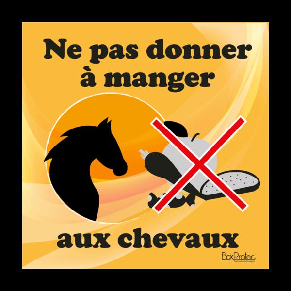 panneau ne pas donner à manger aux chevaux orange