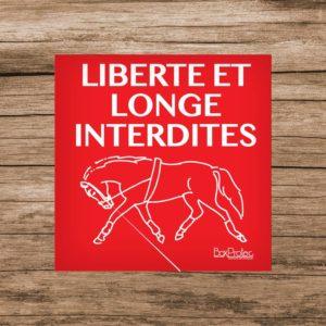 panneau liberté et longe des chevaux interdite