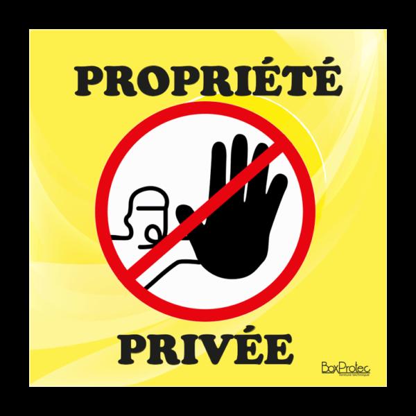 panneau accès interdit propriété privée jaune