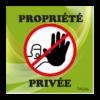 panneau accès interdit propriété privée vert
