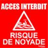 BOXPROTEC - panneau rouge accès interdit / risque de noyade