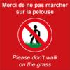 BOXPROTEC - panneau fond rouge interdit personnalisé / don't walk on the grass / ne pas marcher sur la pelouse /interdiction