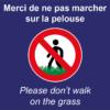 BOXPROTEC - panneau fond bleu interdit personnalisé / don't walk on the grass / ne pas marcher sur la pelouse /interdiction