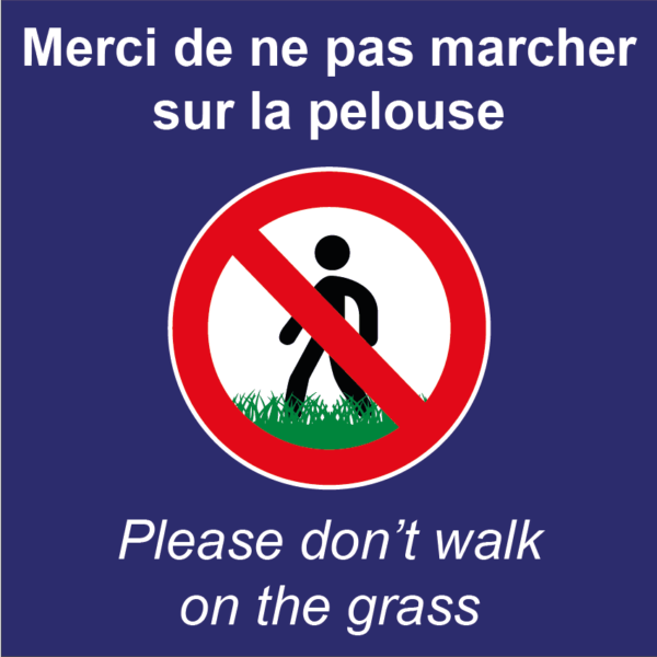 BOXPROTEC - panneau fond bleu interdit personnalisé / don't walk on the grass / ne pas marcher sur la pelouse /interdiction