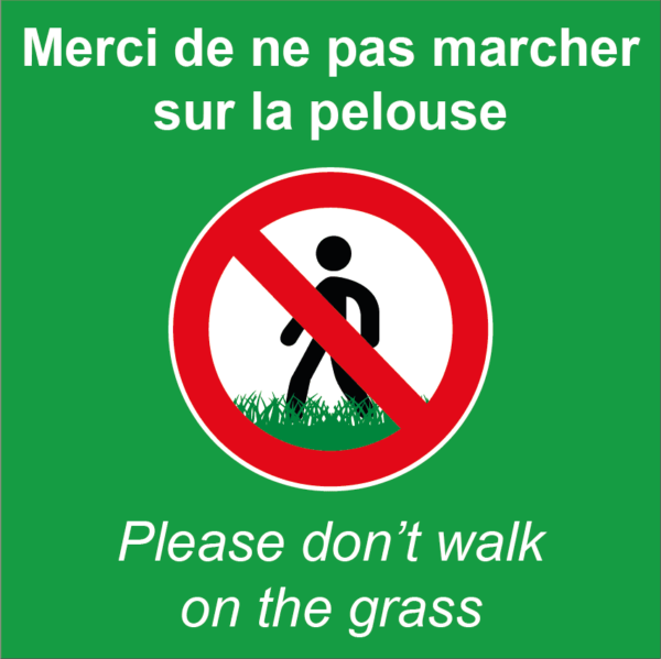 BOXPROTEC - panneau fond vert interdit personnalisé / don't walk on the grass / ne pas marcher sur la pelouse /interdiction