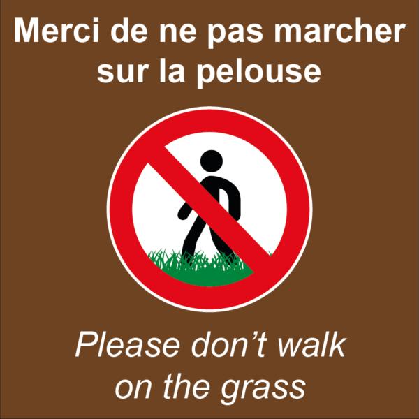 BOXPROTEC - panneau fond marron interdit personnalisé / don't walk on the grass / ne pas marcher sur la pelouse