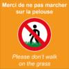 BOXPROTEC - panneau fond orange interdit personnalisé / don't walk on the grass / ne pas marcher sur la pelouse /interdiction
