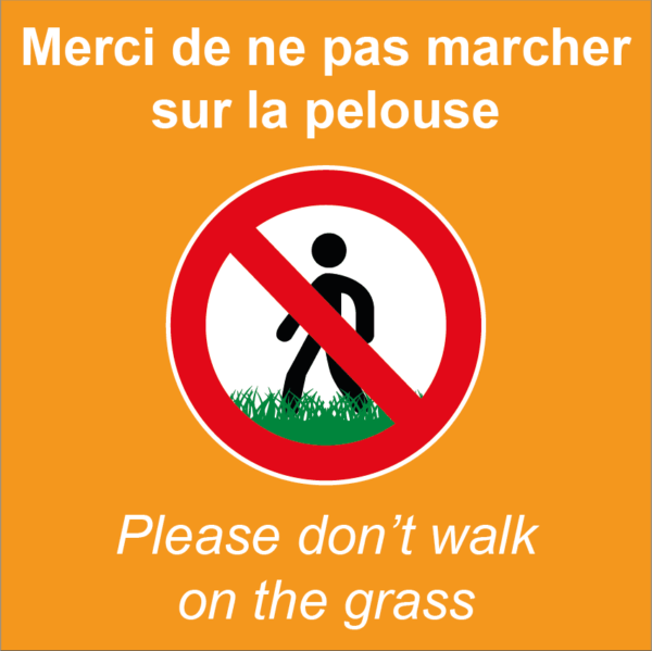 BOXPROTEC - panneau fond orange interdit personnalisé / don't walk on the grass / ne pas marcher sur la pelouse /interdiction